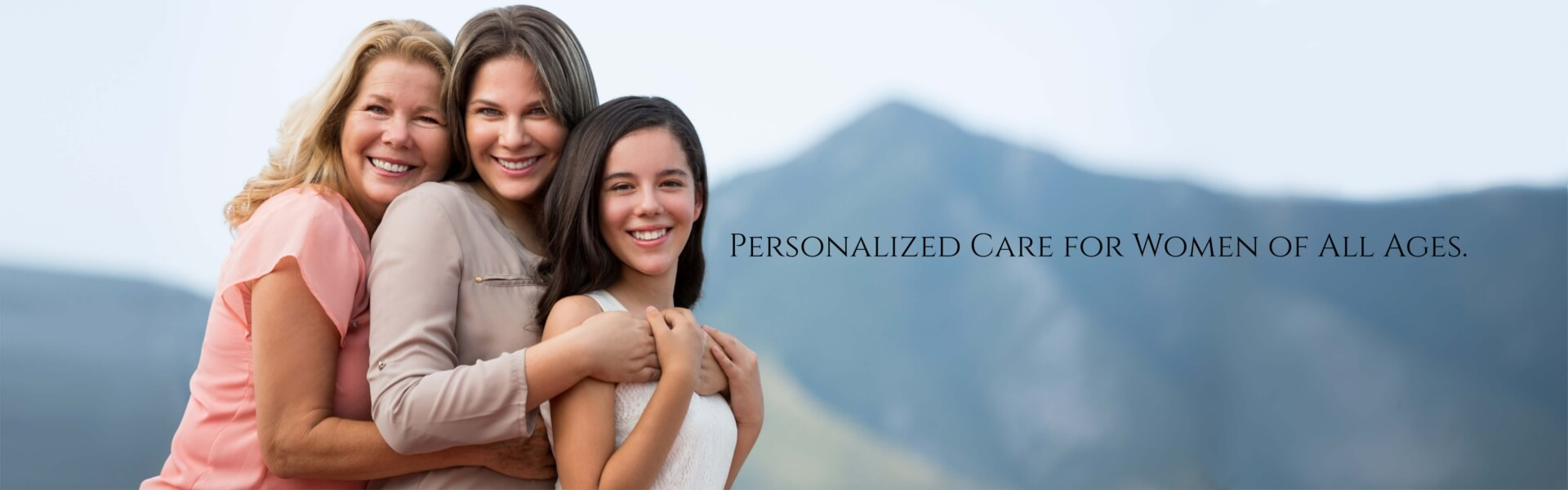 Personalized Care for Women of All Ages.